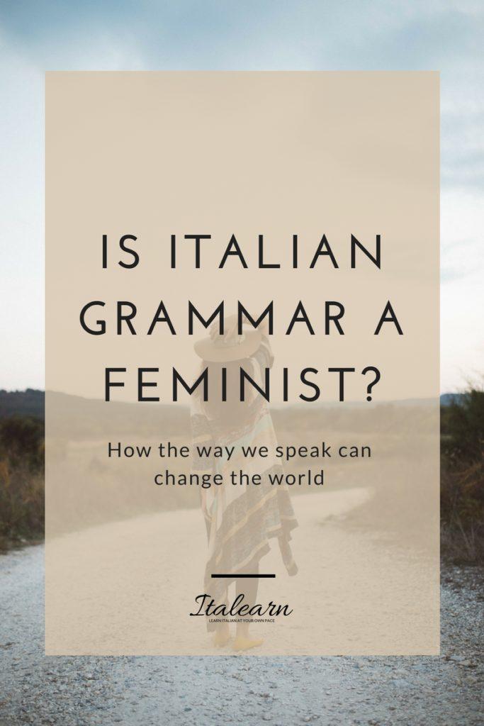 Is-Italian-grammar-a-feminist-italearn.com