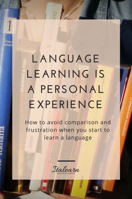 LANGUAGE LEARNING IS A PERSONAL EXPERIENCE-italearn.com
