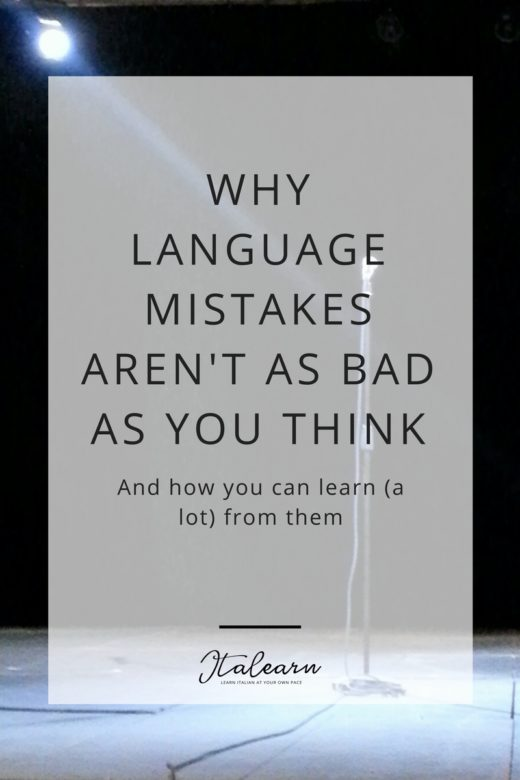 why language mistakes aren't as bad as you think - italearn.com