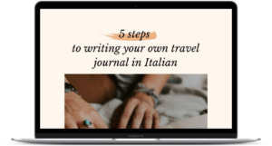 5 steps to writing your own travel journal in Italian - laptop screen - italearn.com