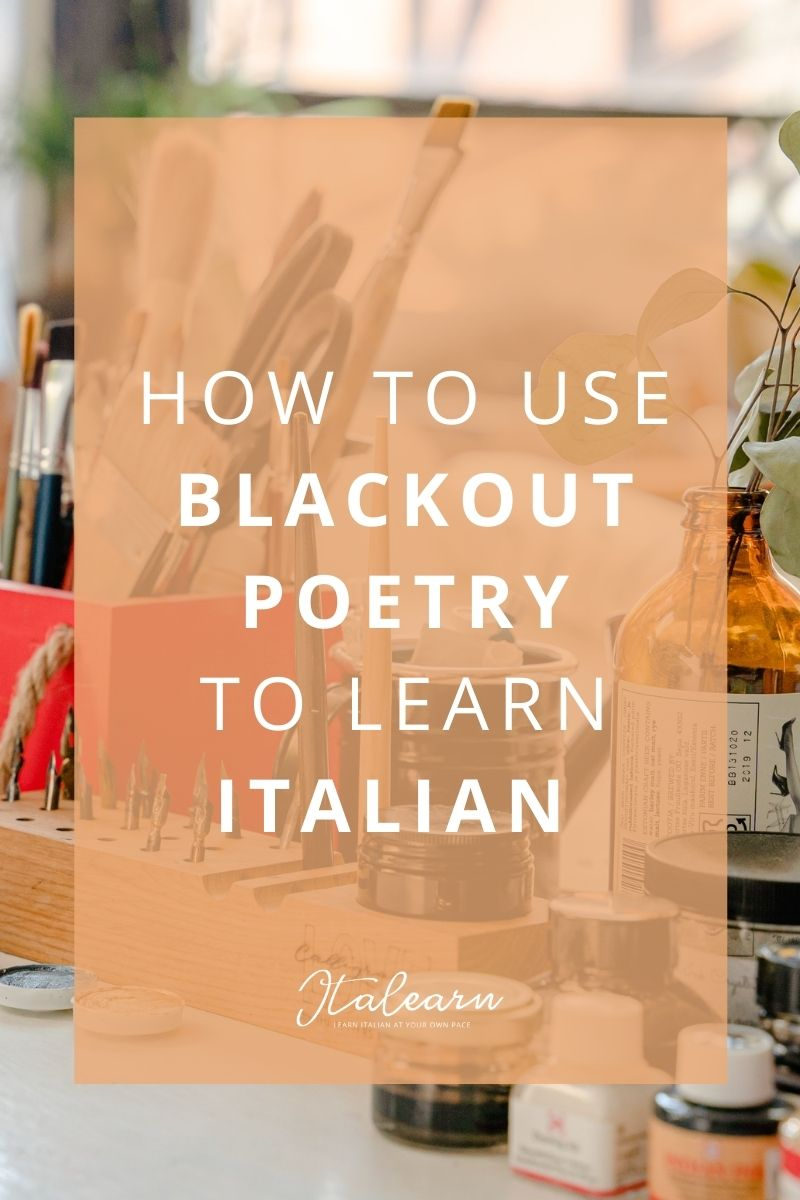How to use blackout poetry to learn Italian – italearn.com