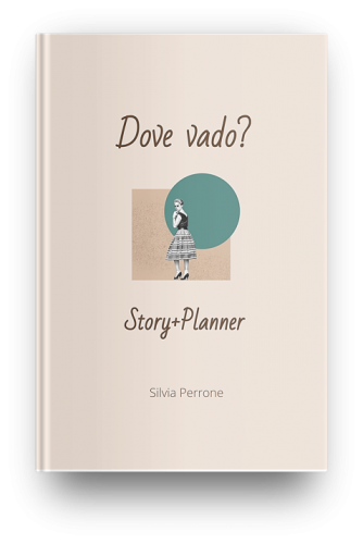 Dove vado? A Story+Planner by Silvia Perrone - buy on Amazon